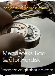 mendeteksi bad sector pada windows 7