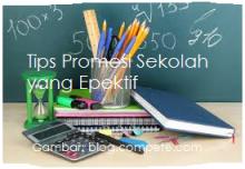 tips promosi sekolah yang epektif